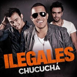 Ilegales lanza su nuevo sencillo Chucucha de la produccion El Sonido